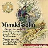 Mendelssohn: Le songe d'une nuit d'été & Octuor à cordes (Les indispensables de Diapason)