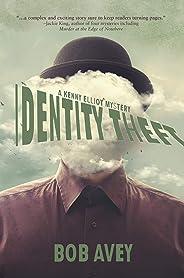 Identity Theft: A Kenny Elliot Mystery (English Edition)