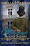 The Merchant of Reeves Square (After the Swan's Nest Book 3)