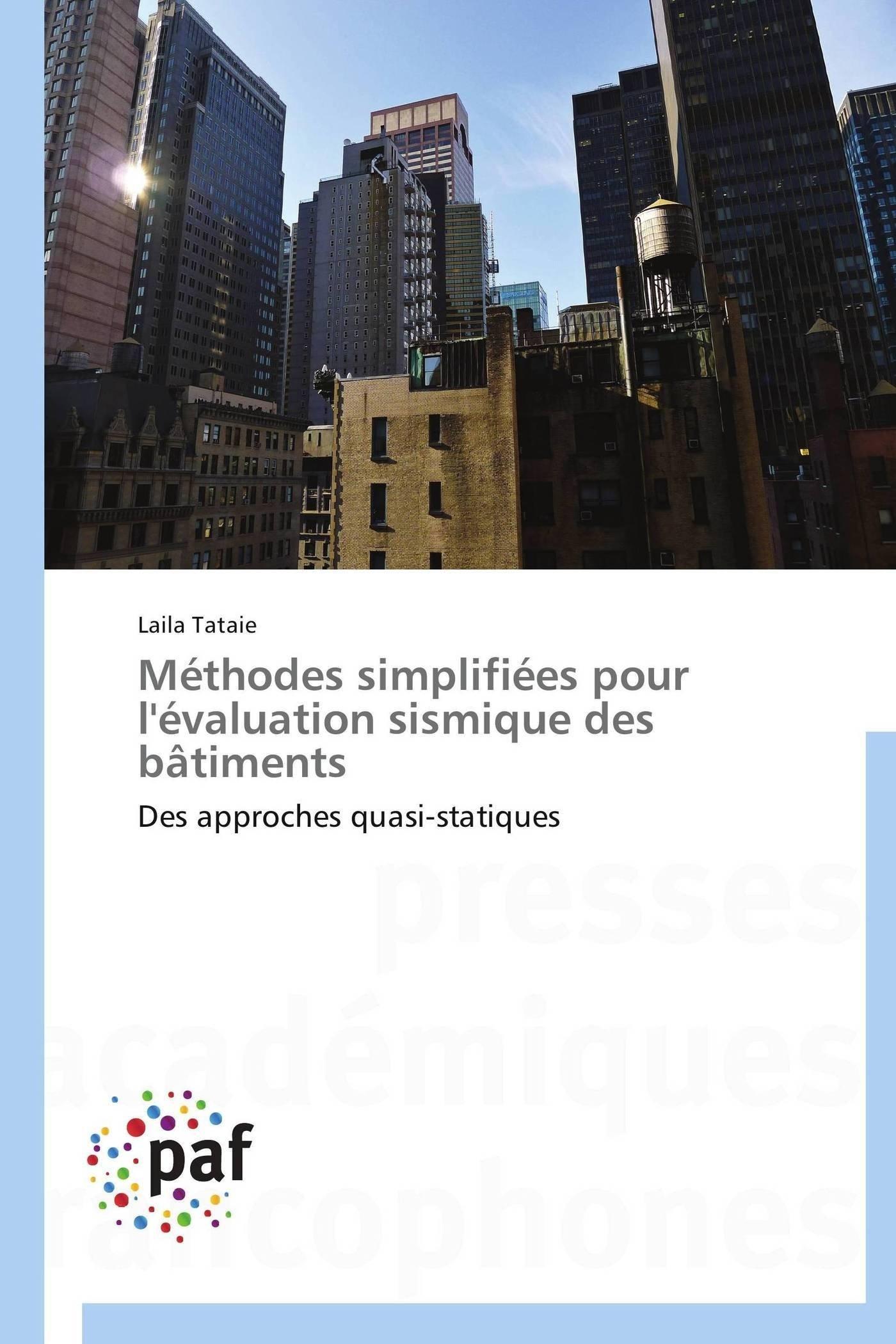 Méthodes simplifiées pour l'évaluation sismique des bâtiments: Des approches quasi-statiques (Omn.Pres.Franc.) (French Edition) ebook