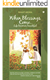 When Blessings Come: Life Becomes Beautiful