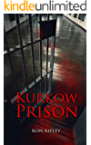 Kurkow Prison: Supernatural Horror with Scary Ghosts & Haunted Houses (Berkley Street Series Book 5)