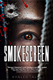 Smokescreen by Khaled Talib: espionage and spy thrillers