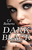 Dark Black (Captive Series Vol. 3)
