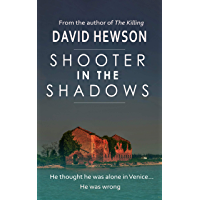 Shooter in the Shadows (English Edition)