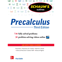 Schaum's Outline of Precalculus, 3rd Edition: 738 Solved Problems + 30 Videos (Schaum's Outlines) (English Edition)