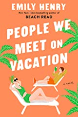 People We Meet On Vacation Kindle Edition