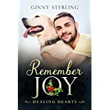 Remember Joy: A Second Chance Military Romance (Healing Hearts)