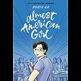 Almost American Girl: An Illustrated Memoir