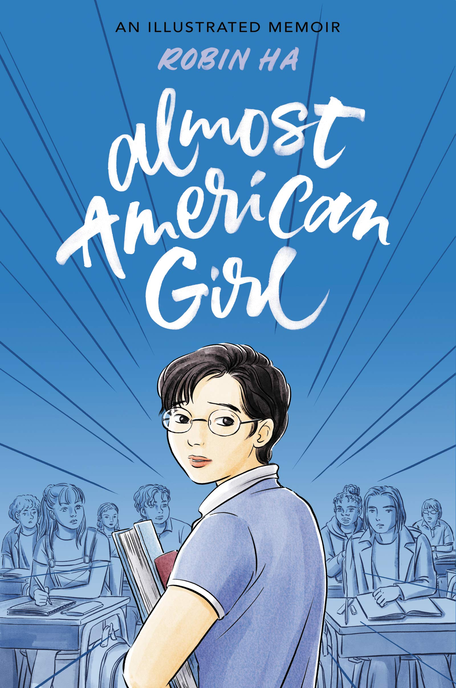 Amazon.com: Almost American Girl: An Illustrated Memoir (9780062685094):  Ha, Robin, Ha, Robin: Books