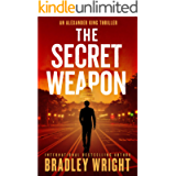 The Secret Weapon (Alexander King Book 1)