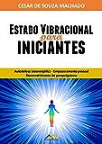 Estado Vibracional para Iniciantes