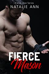 Fierce-Mason (The Fierce Five Series Book 3) Kindle Edition