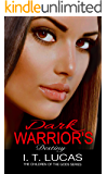 Dark Warrior's Destiny (The Children Of The Gods Paranormal Romance Series Book 9)
