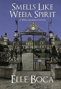 Smells Like Weeia Spirit (The Weeia Marshals Book 3)