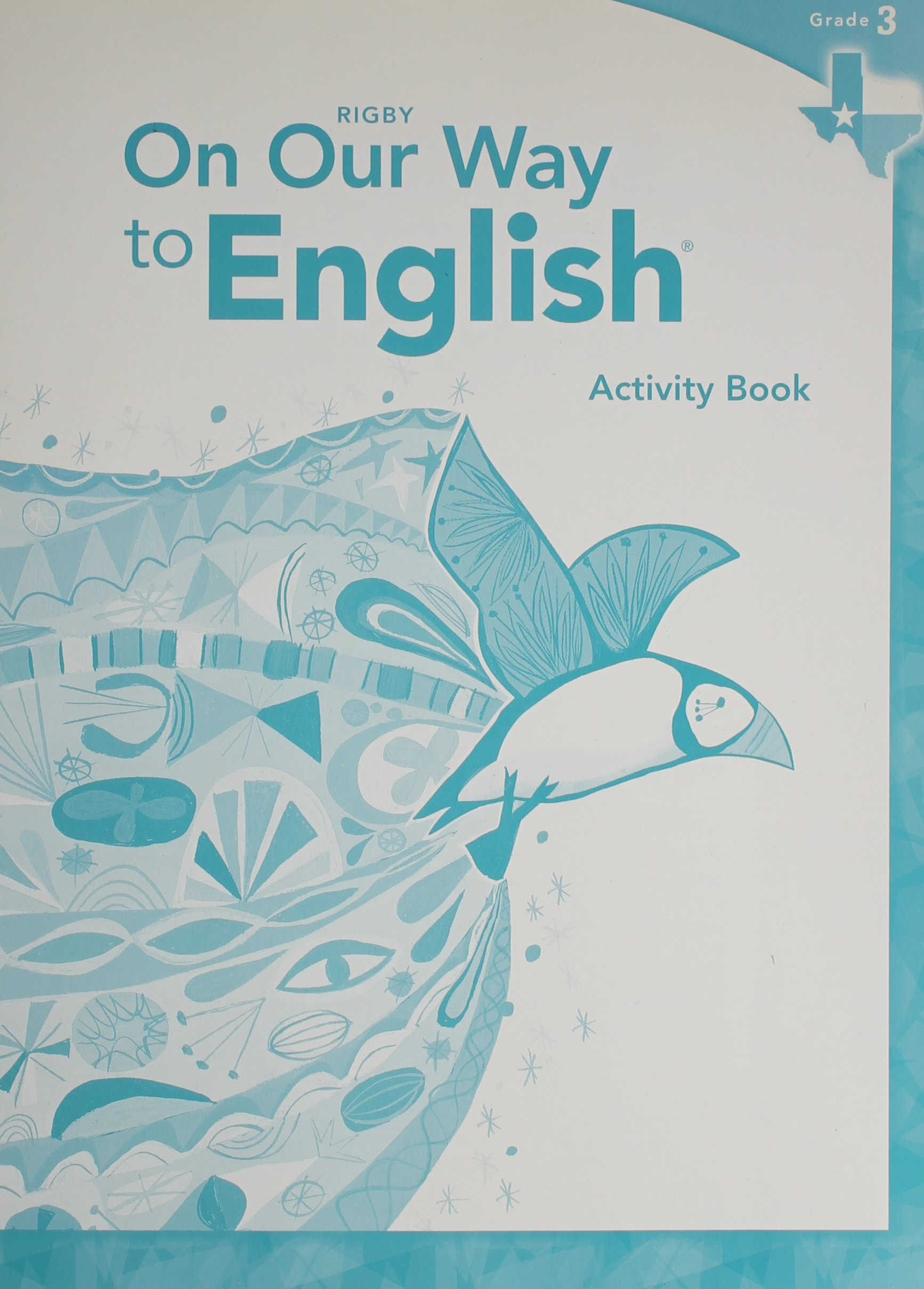Rigby On Our Way to English: Student Edition and Workbook Package Grade 3 2012 pdf epub