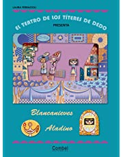 El teatro de los títeres de dedo presenta... Blancanieves / Aladino