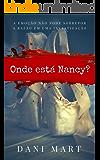Onde está Nancy?