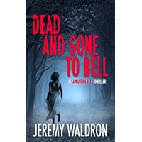 DEAD AND GONE TO BELL (A Samantha Bell Mystery Thriller Series Book 1) (English Edition)