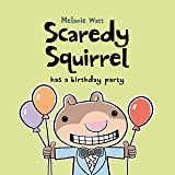 Scaredy Squirrel's Birthday Party