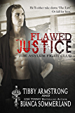 Flawed Justice (The Asylum Fight Club Book 1)