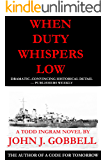 WHEN DUTY WHISPERS LOW: A Todd Ingram Novel (The Todd Ingram Series Book 3)