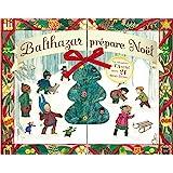 Calendrier de l'avent - Balthazar prépare Noël - Pédagogie Montessori