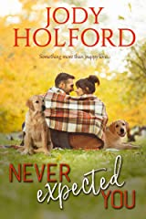Never Expected You (Love Unexpected Book 2) Kindle Edition