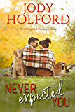 Never Expected You (Love Unexpected Book 2)
