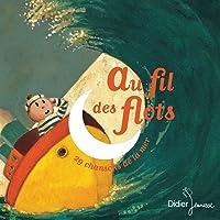 Au fil des flots (29 chansons de la mer)