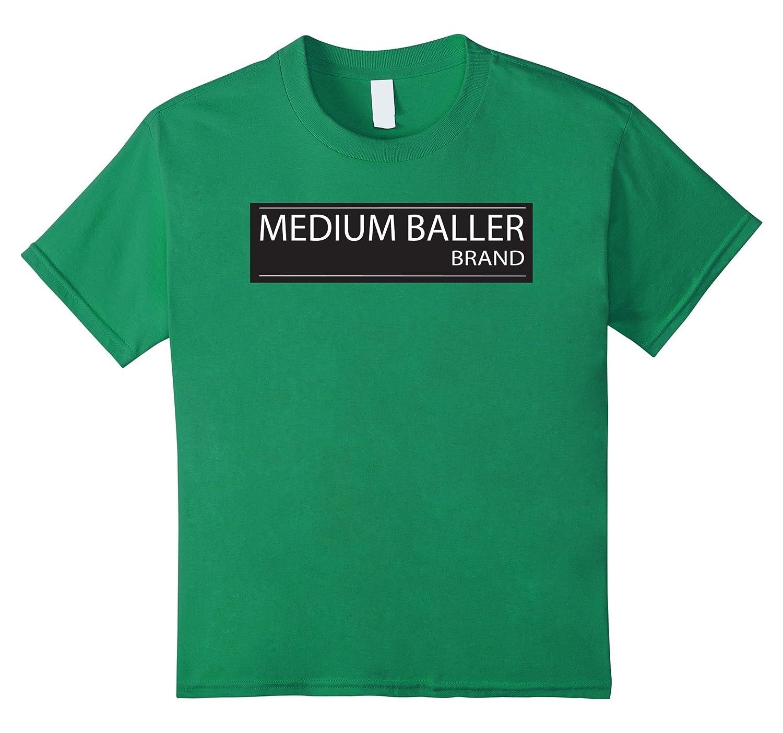 MEDIUM BALLER BRAND Tshirt Basketball-Teesml