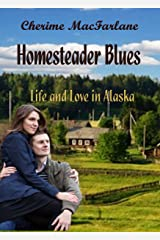 Homesteader Blues: Volume 2 Kindle Edition