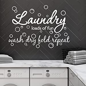 Laundry Room Vinyl Wall Decal Bubble Sticker Saying Laundry Loads of Fun Wall Decor Wash Dry Fold Repeat Wall Sticker Laundry Art Signs Wall Quote Sticker for Laundry Room Home Apartment (White)