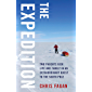 The Expedition: Two Parents Risk Life and Family in an Extraordinary Quest to the South Pole
