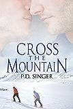 Cross the Mountain (The Mountains Book 3)