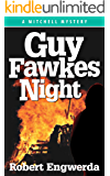 Guy Fawkes Night (A Mitchell Mystery Book 3)