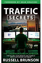 Traffic Secrets: The Underground Playbook for Filling Your Websites and Funnels with Your Dream Customers Hardcover