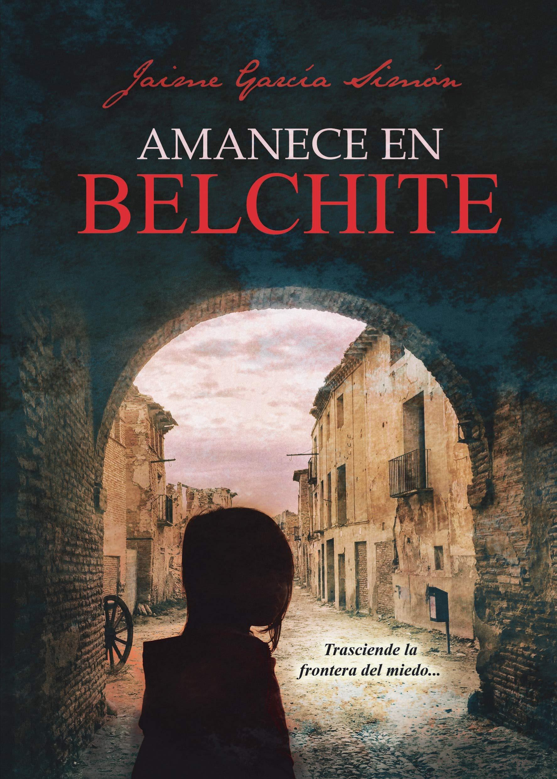 Amanece en Belchite (Spanish Edition) (Spanish) Paperback – November 27,  2017