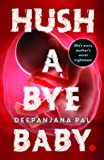 Hush a Bye Baby: The Cradle Will Fall