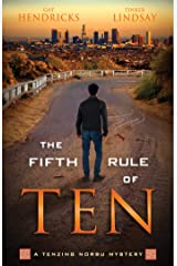 The Fifth Rule of Ten (Tenzing Norbu Mystery Book 5) Kindle Edition