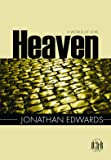 Heaven: a World of Love (Pocket Puritans) (Pocket Puritan Series)