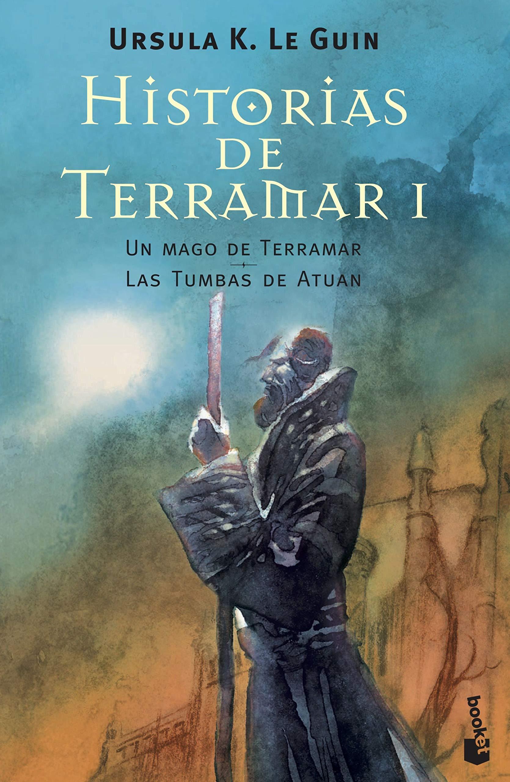 Historias De Terramar I Un Mago De Terramar Las Tumbas De Atuan Literatura Fantástica Spanish Edition Le Guin Ursula K Horne Matilde 9788445076682 Books