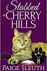 Stabbed in Cherry Hills (Cozy Cat Caper Mystery Book 8) Kindle Edition