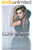 Confidante: The Madame (Confidante Trilogy Book 3)