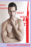 Mick Sinatra: Heat Wave (The Mick Sinatra Series Book 10)
