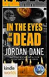 The Omega Team: In the Eyes of the Dead (Kindle World Novella) (Kindle Worlds Novella) (Jordan Dane's Ryker Townsend FBI Profiler Series Book 3)