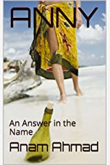 ANNY: An Answer in the Name Kindle Edition