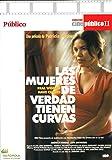 Las mujeres de verdad tienen curvas [Ed. Público]