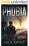 Phobia: A Post-Apocalyptic Survival Thriller (The Agora Virus Book 1)