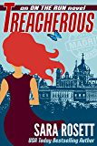 Treacherous (On The Run International Mysteries Book 6)